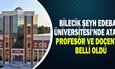Bilecik ŞeyhEdebali Üniversitesi'nde Atanan Profesör ve Doçentler