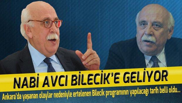 NABİ AVCI BİLECİK'E GELİYOR