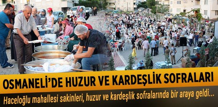 OSMANELİ'DE HUZUR VE KARDEŞLİK SOFRALARI