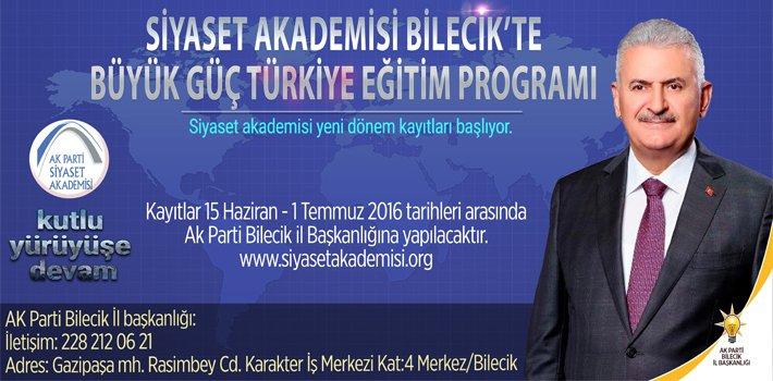 SİYASET AKADEMİSİ BİLECİK'TE