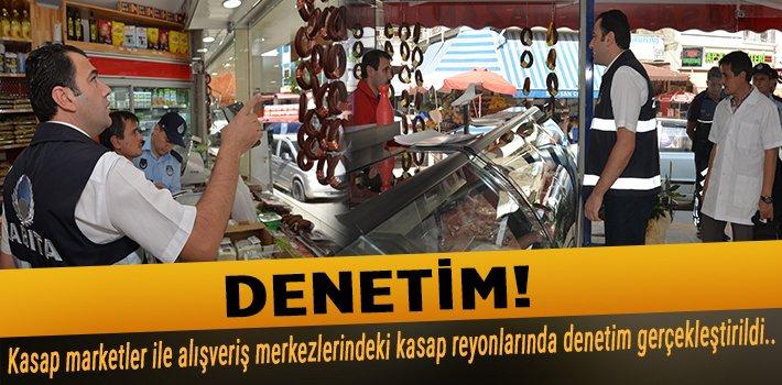 BELEDİYE'DEN KASAP VE ET REYONLARI DENETİMİ