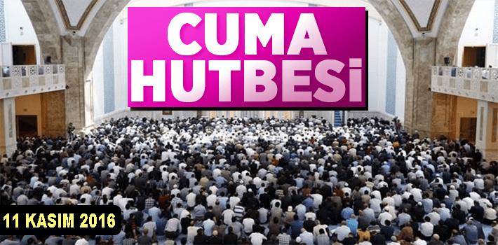 11 KASIM 2016 CUMA HUTBESİ: KELİME-İ ŞEHÂDET