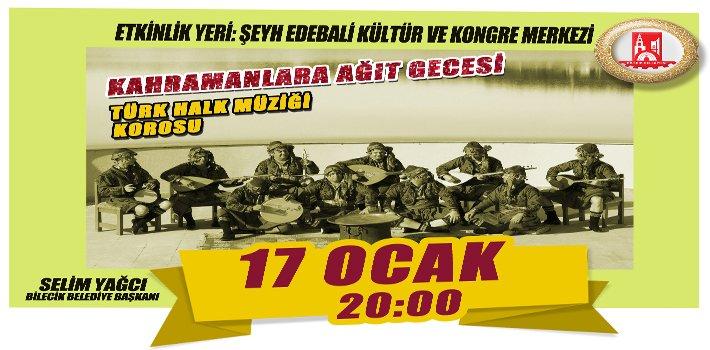"""BİLECİK'TE """"KAHRAMANLARA AĞIT GECESİ"""""""