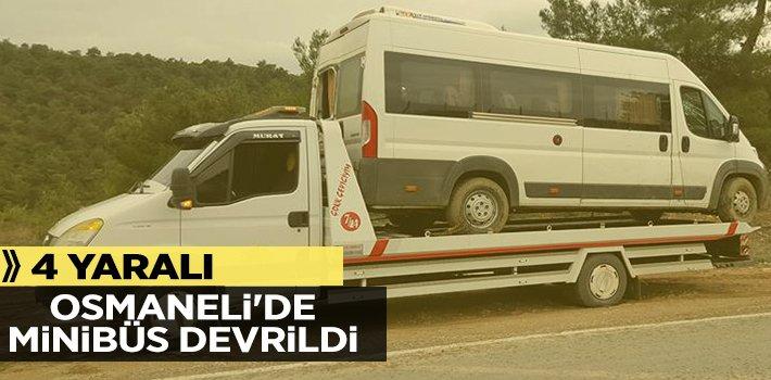OSMANELİ'DE MİNİBÜS DEVRİLDİ: 4 YARALI!