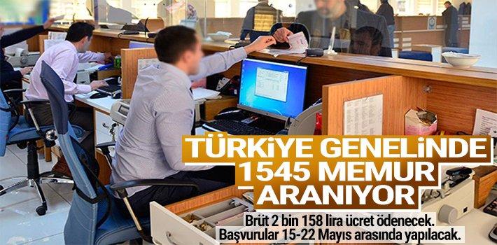TÜRKİYE GENELİNDE 1545 MEMUR ARANIYOR