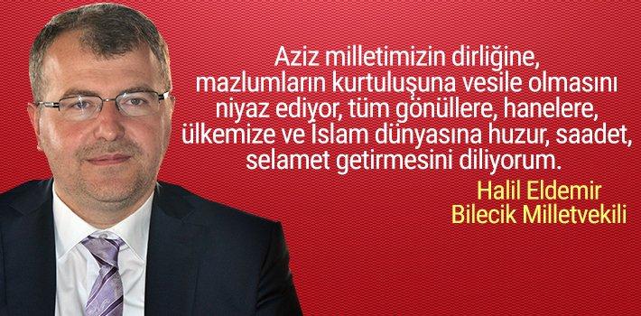 AK Parti Bilecik Milletvekili Halil Eldemir'in Ramazan Bayramı mesajı