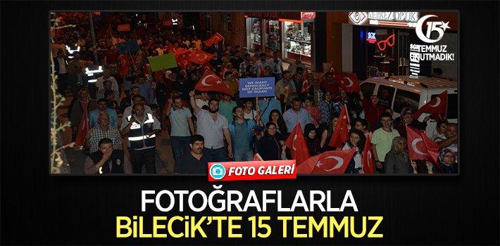 BİLECİK'TE 15 TEMMUZ [FOTO GALERİ]