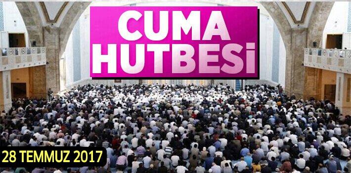 """28 Haziran 2017 Cuma Hutbesi: """"YARATAN, YAŞATAN, HİDAYET VEREN ALLAH'TIR"""""""