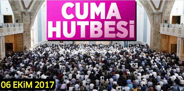 """06 Ekim 2017 Cuma Hutbesi: """"ALLAH'I UNUTANLAR, UNUTULURLAR"""""""