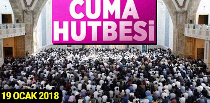 """19 Ocak 2018 Cuma Hutbesi: """"ÖNCE KENDİMİZDEN SORUMLUYUZ"""""""