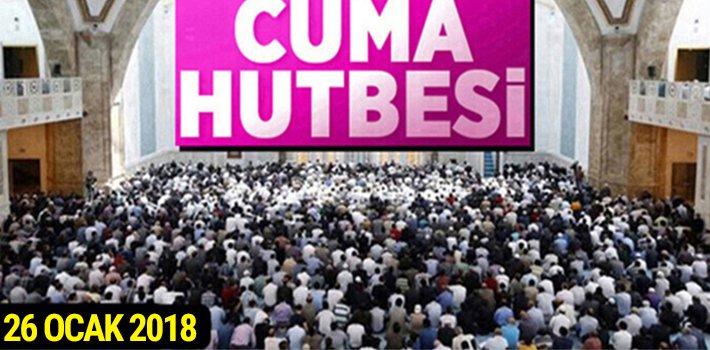"""26 Ocak 2018 Cuma Hutbesi: """"BİRLİK VE BERABERLİK RUHU"""""""