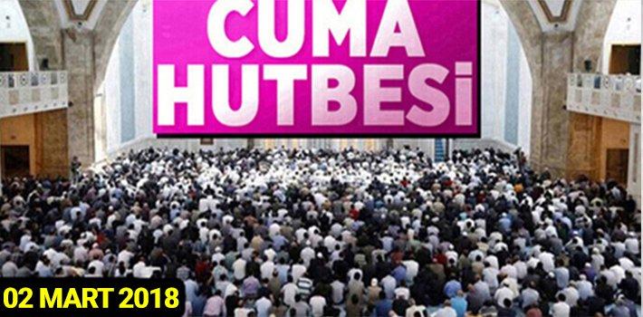 "02 Mart 2018 Cuma Hutbesi: ""İSLAM'DA TİCARET AHLAKI"""