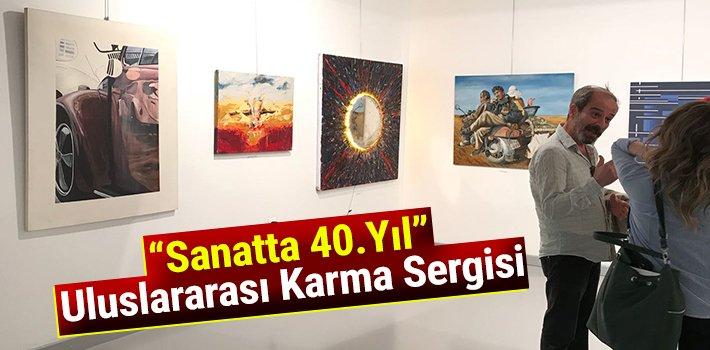 """""""Sanatta 40.Yıl"""" Uluslararası Karma Sergisi"""