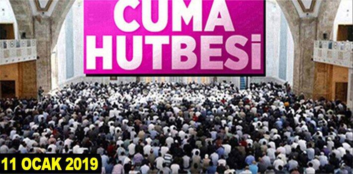 """11 Ocak 2019 Cuma Hutbesi: """"İNSANIN KEMAL YOLCULUĞU: İSLAM, İMAN VE İHSAN""""."""