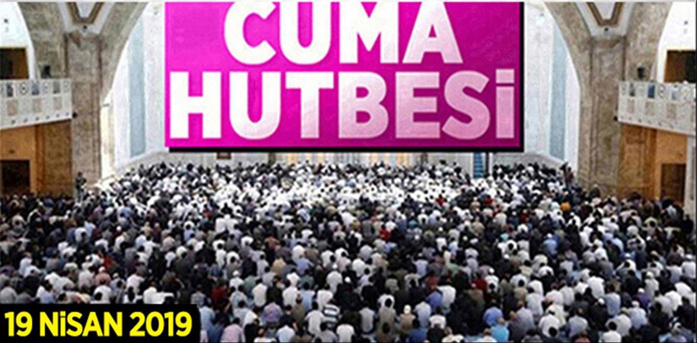 """19 Nisan 2019 Cuma Hutbesi: """"BERAT GECESİ"""""""