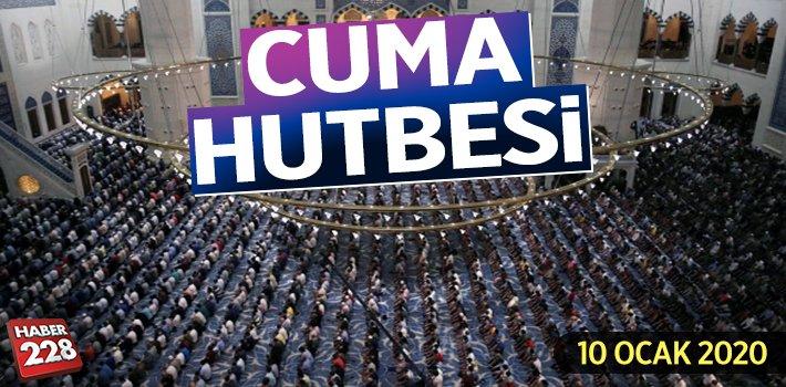10 Ocak 2020 Cuma Hutbesi: Peygamberimizin Dilinden Dualar