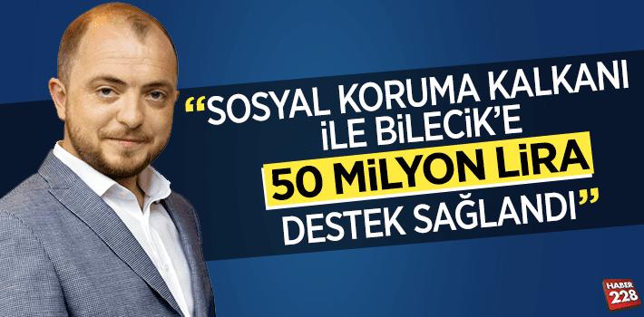 Sosyal Koruma Kalkanı ile Bilecik'e 50 milyon lira destek sağlandı