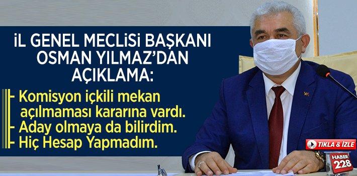 İl Genel Meclisi Başkanı Osman Yılmaz'dan Açıklama