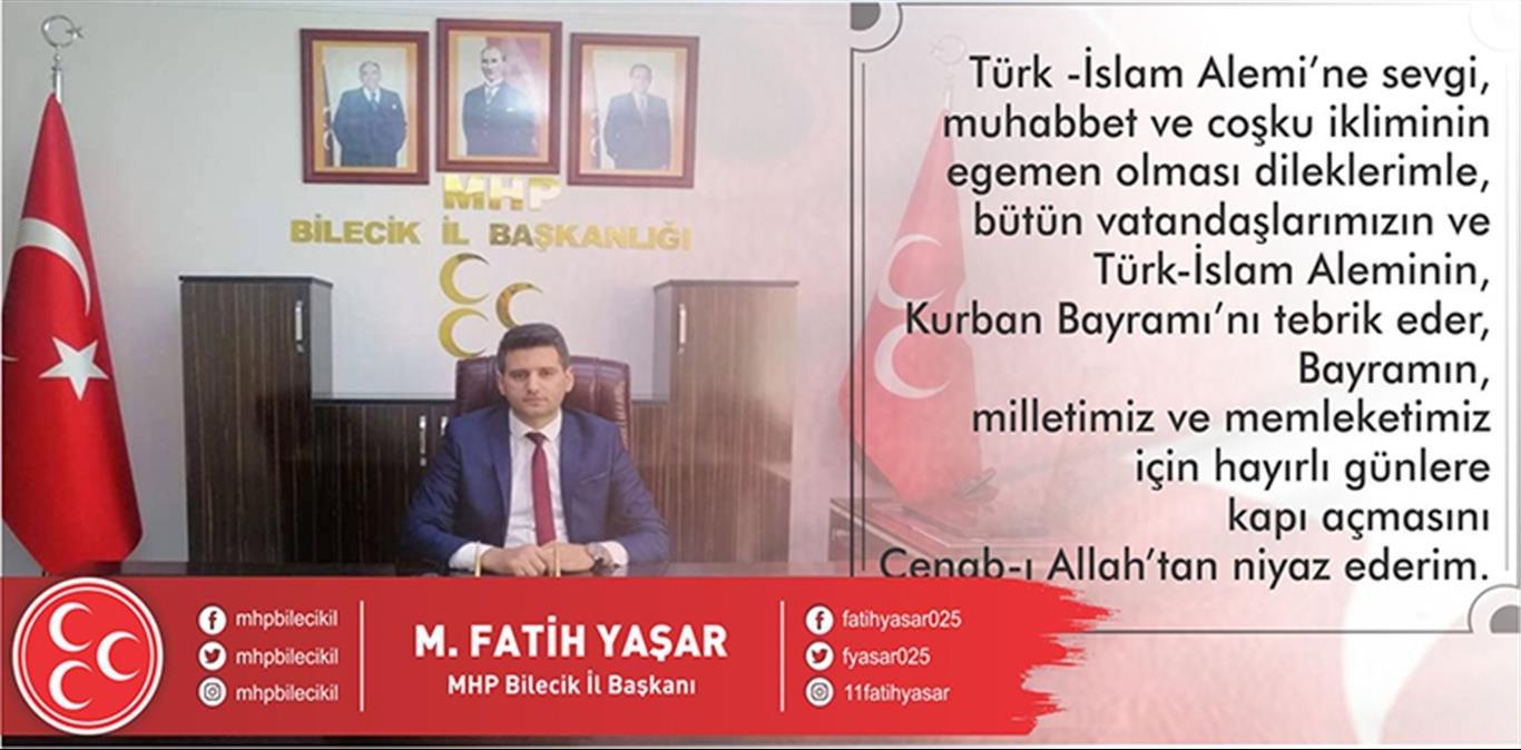 Bilecik MHP İl Başkanı Fatih Yaşar'ın Kurban Bayramı Mesajı