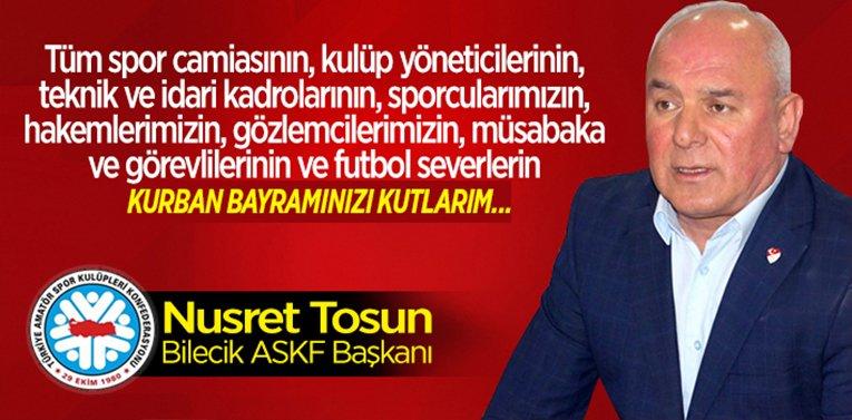 Bilecik ASKF Başkanı Nusret Tosun'un Kurban Bayramı Mesajı