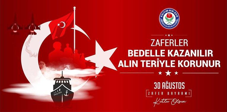 Eğitim-Bir-Sen Bilecik Şube Başkanı Ahmet Selöz'ün 30 Ağustos Mesajı