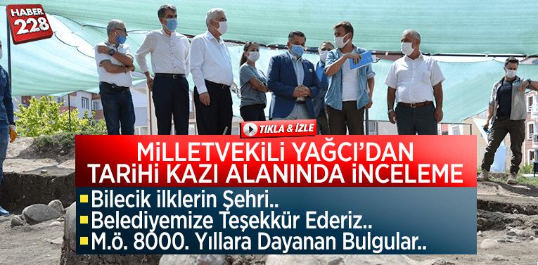 """Mv. Yağcı'dan kazı alanında inceleme: """"Bilecik İlklerin Şehri"""""""