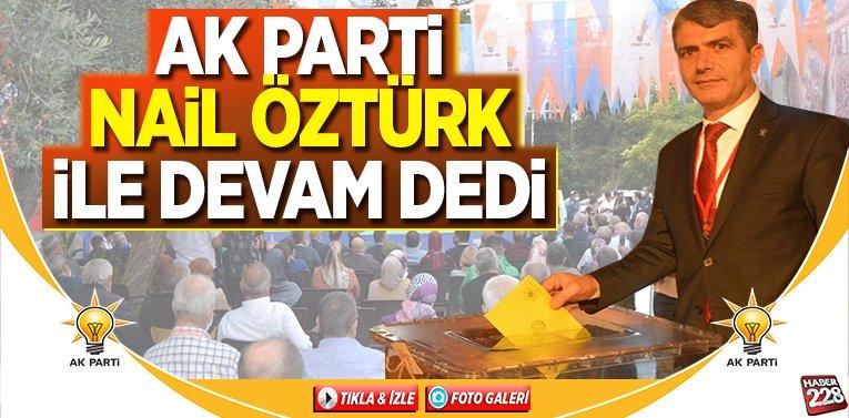 """AK Parti """"Nail Öztürk ile Yola Devam"""" dedi"""