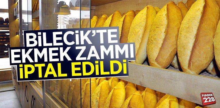 Bilecik'te ekmek zammı iptal edildi