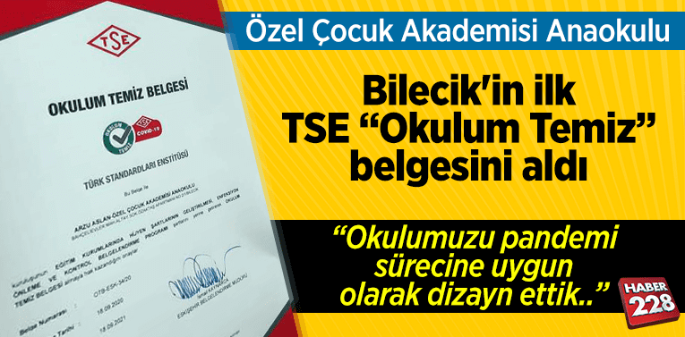 """Özel Çocuk Akademisi Anaokulu Bilecik'in ilk """"Okulum Temiz"""" belgesini aldı"""