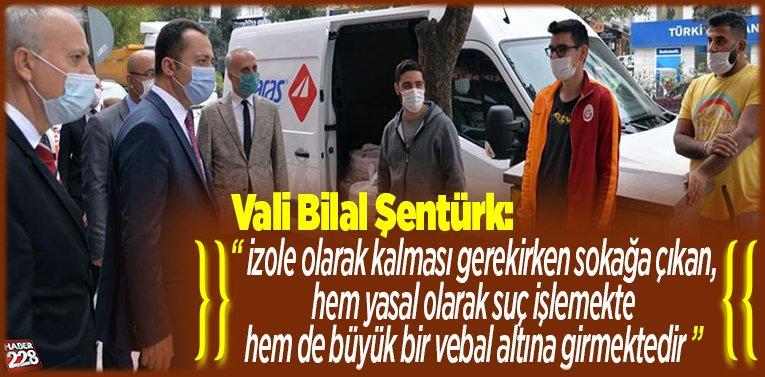 Vali Şentürk, esnaf ve vatandaşları uyardı!