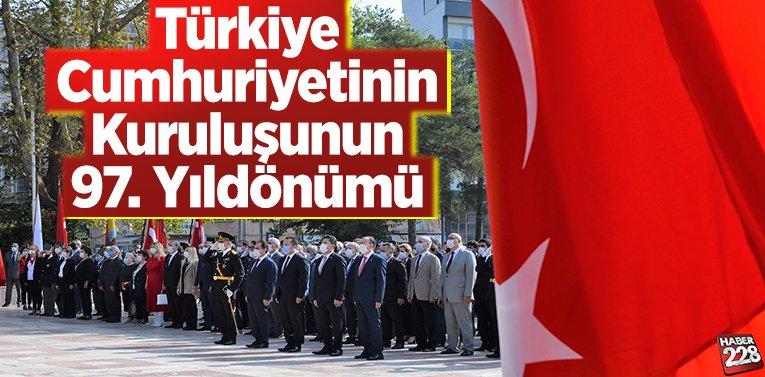 Türkiye Cumhuriyetinin Kuruluşunun 97. Yıldönümü