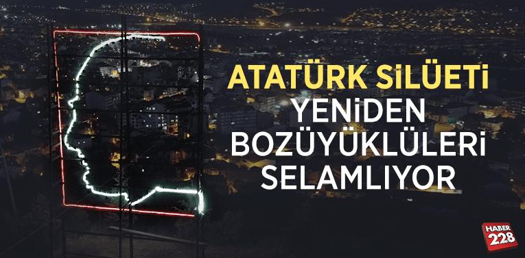 Atatürk Silüeti yeniden Bozüyüklüleri selamlıyor