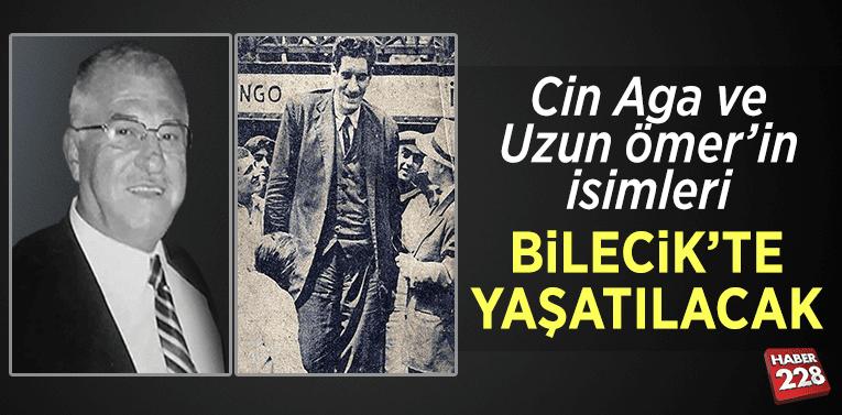 Mustafa Cinoğlu ve Uzun Ömer'in isimleri Bilecik'te yaşatılacak
