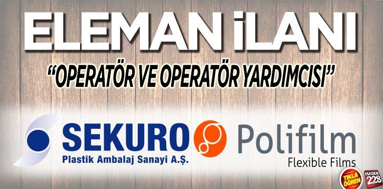ELEMAN İLANI – Sekuro Plastik Ambalaj San. A.ş. Polifilm Amb. San. A.Ş.