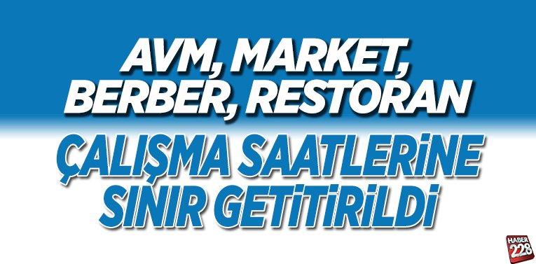 AVM, market ve restoranlara saat sınırlaması getirildi