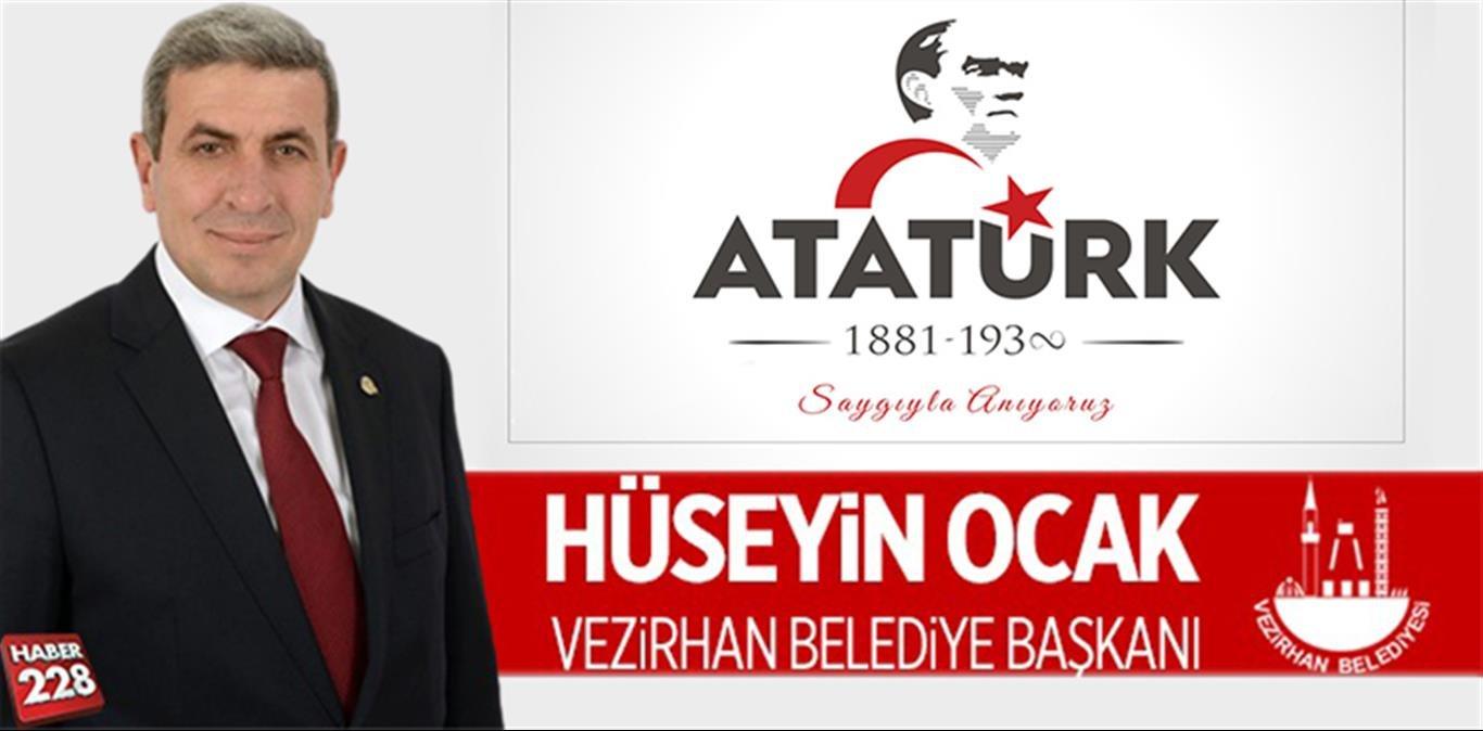 Vezirhan Belediye Başkanı Hüseyin Ocak'ın 10 Kasım Mesajı