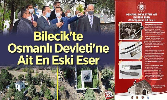 Bilecik'te Osmanlı Devleti'ne ait en eski eser