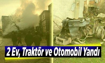 2 ev, traktör ve otomobil yandı