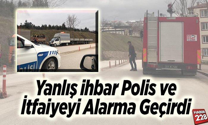 Yanlış ihbar polis ve itfaiyeyi alarma geçirdi
