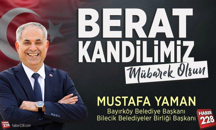 Bayırköy Belediye Başkanı Mustafa Yaman'ın Berat Kandili Mesajı
