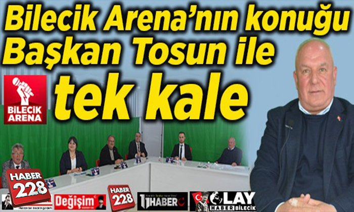 Bilecik Arena'nın konuğu Başkan Tosun ile tek kale